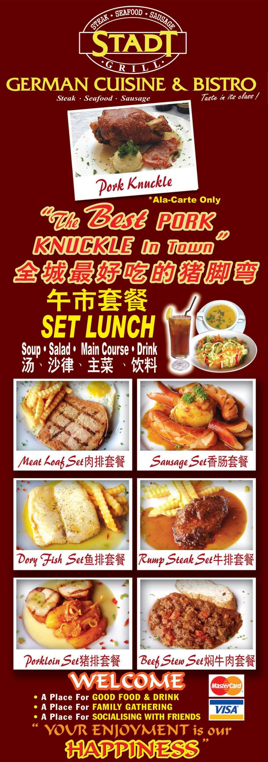 Stadt also has set lunches at RM14.90++ per set inclusive of Main Course, Potato Soup, Garden Salad, and Ice Lemon Tea and is available from 11.00am till 3.00pm.